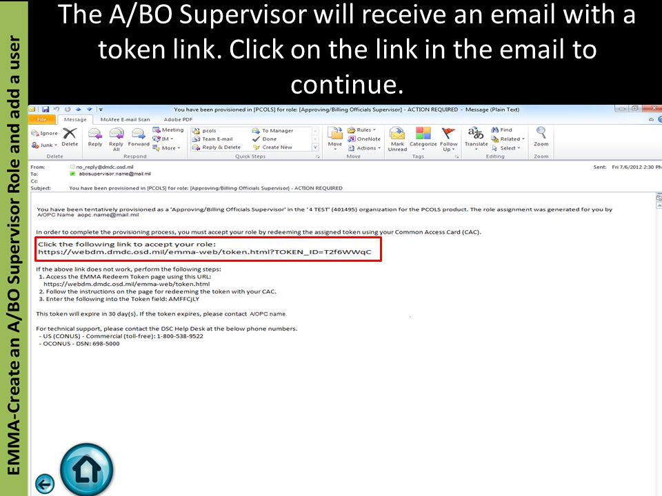 The A/BO Supervisor will receive an email with a token link.