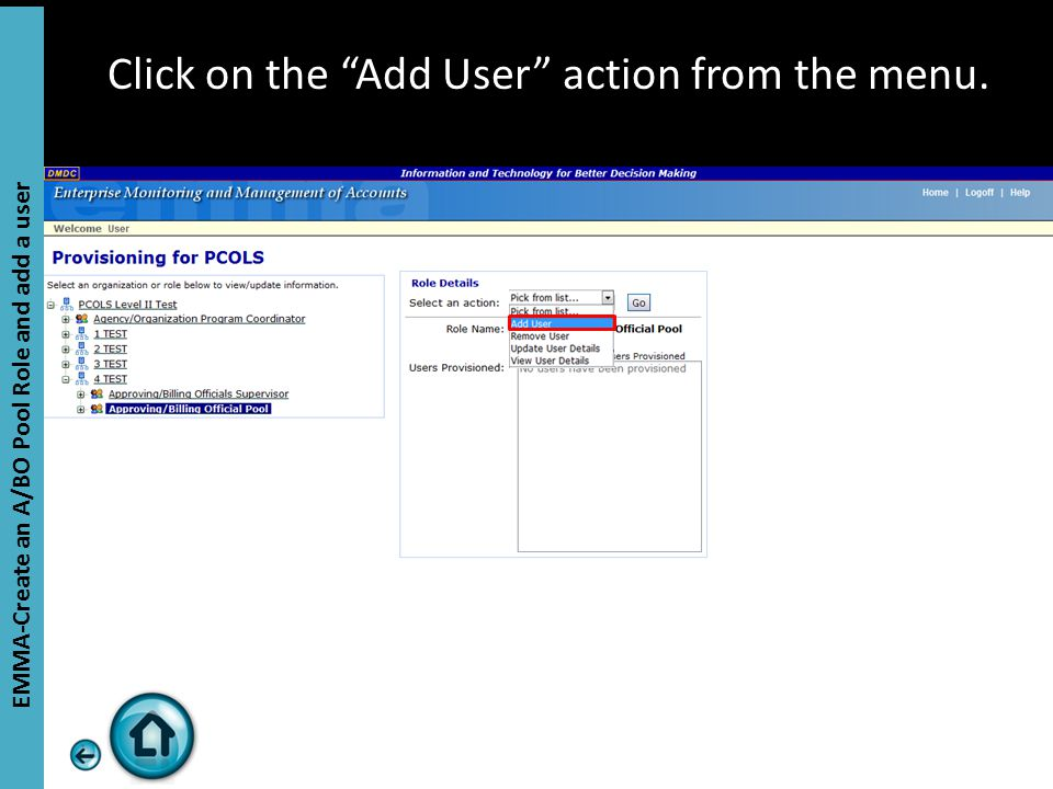 Click on the Add User action from the menu. EMMA-Create an A/BO Pool Role and add a user