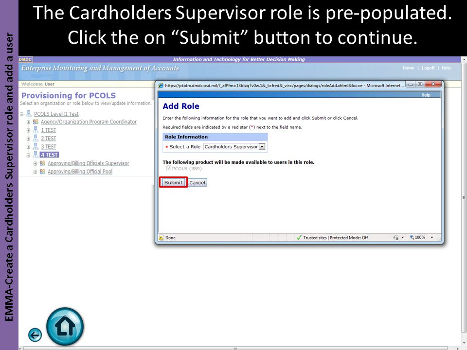 """The Cardholders Supervisor role is pre-populated. Click the on """"Submit"""" button to continue. EMMA-Create a Cardholders Supervisor role and add a user"""