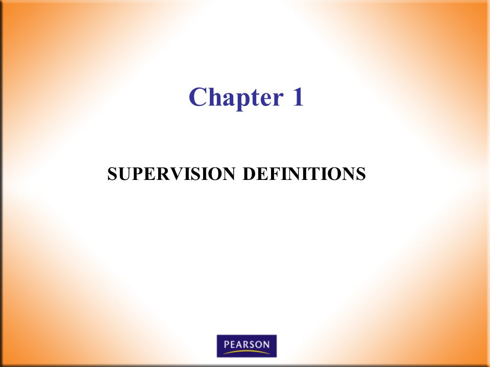 Chapter 1 SUPERVISION DEFINITIONS