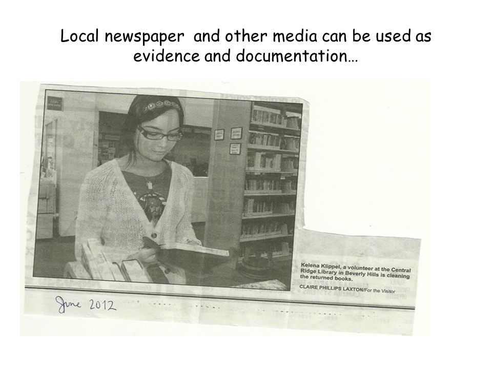 Local newspaper and other media can be used as evidence and documentation…
