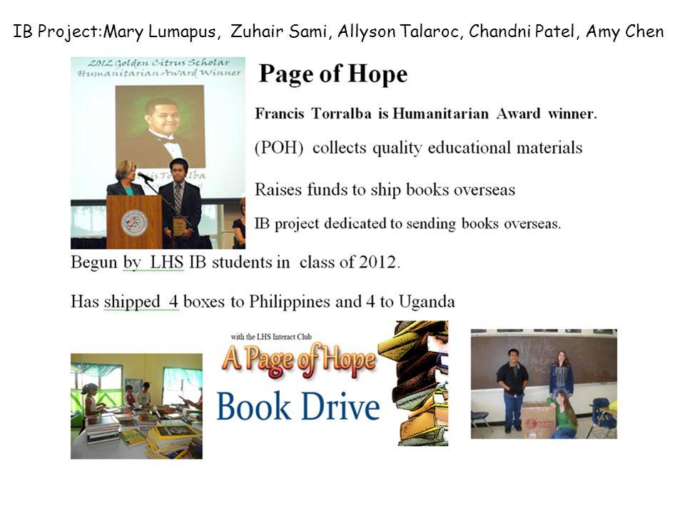 IB Project:Mary Lumapus, Zuhair Sami, Allyson Talaroc, Chandni Patel, Amy Chen