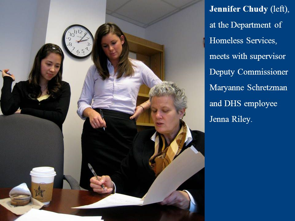 Jennifer Chudy (left), at the Department of Homeless Services, meets with supervisor Deputy Commissioner Maryanne Schretzman and DHS employee Jenna Ri