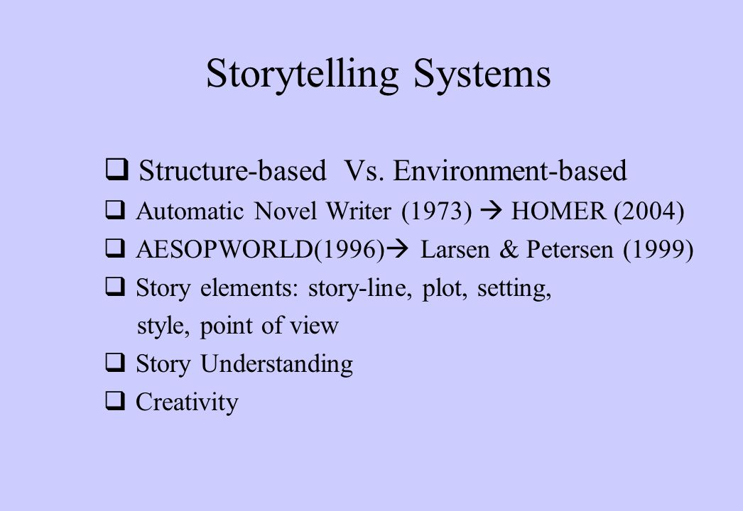 Storytelling Systems  Structure-based Vs.