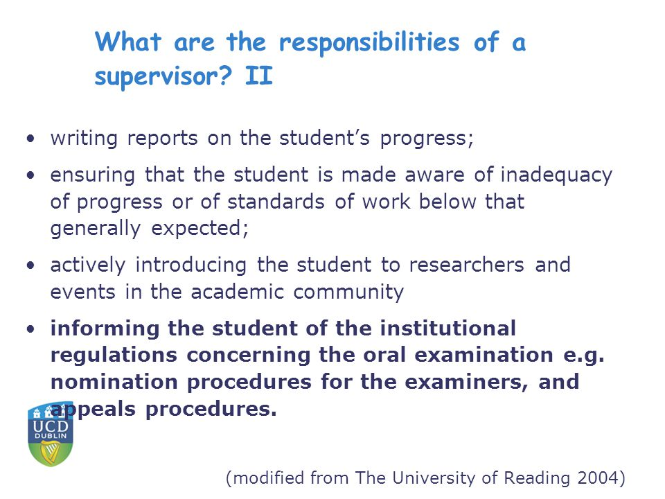 What are the responsibilities of a supervisor.
