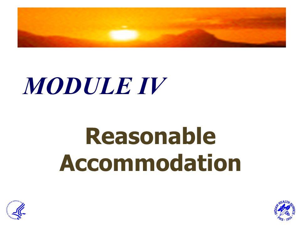MODULE IV Reasonable Accommodation