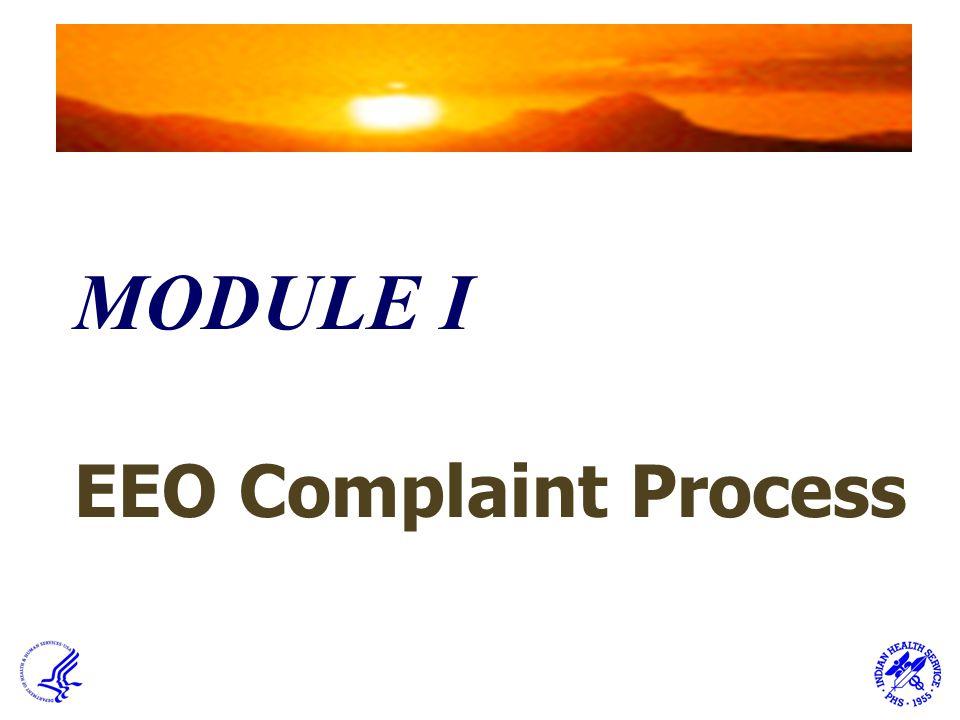 MODULE I EEO Complaint Process