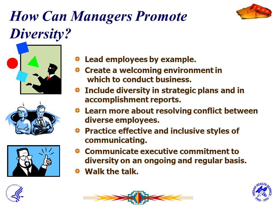 How Can Managers Promote Diversity? Lead employees by example. Create a welcoming environment in which to conduct business. Include diversity in strat
