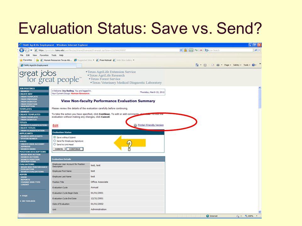 Evaluation Status: Save vs. Send