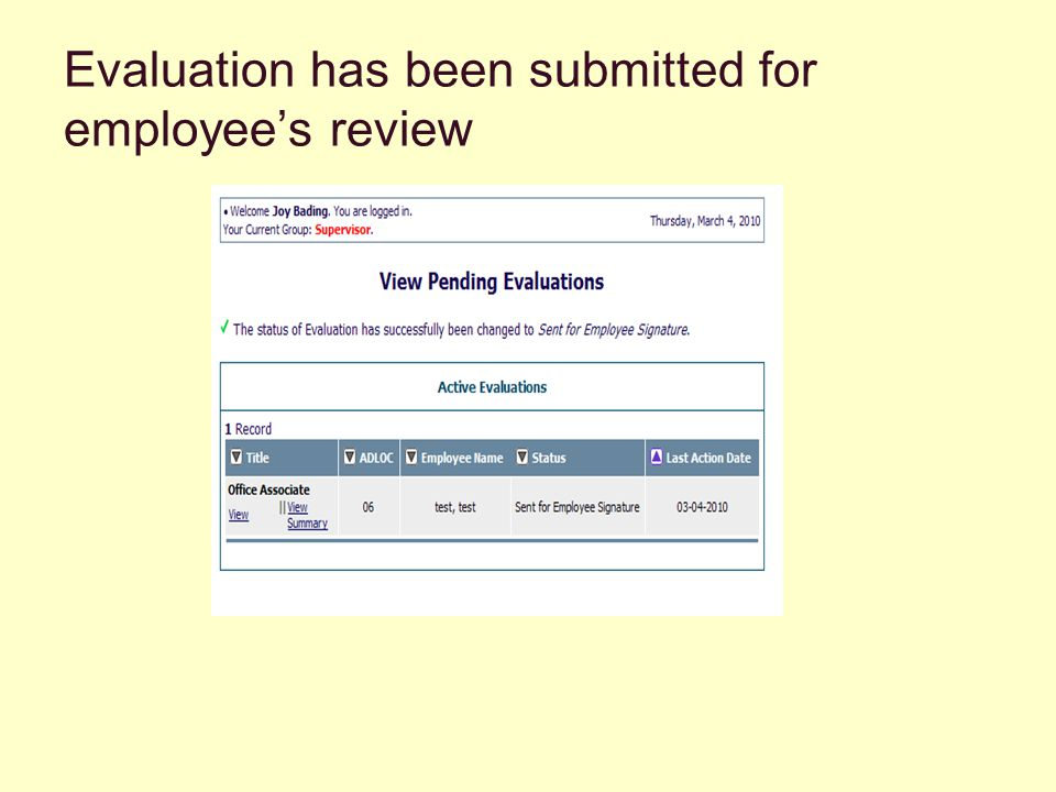 Evaluation has been submitted for employee's review