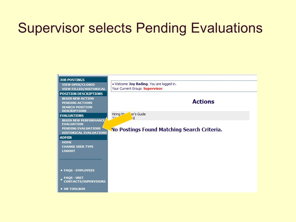 Supervisor selects Pending Evaluations