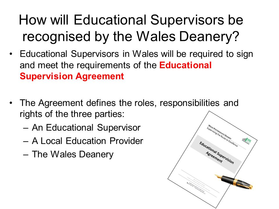 Domain 4: Enhancing learning through assessment The excellent supervisor Also Ensures that workplace-based assessments are used effectively by juniors, consultant colleagues and the wider team Understands and can apply theoretical frameworks relevant to assessment to their and others' practice Is involved in professional assessment activities beyond the supervisory relationship e.g.