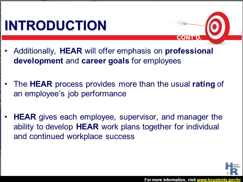 For more information, visit www.houstontx.gov/hrwww.houstontx.gov/hr The Behavioral Factors are other specific criteria regarding the employee's observable and measurable engagement at work.