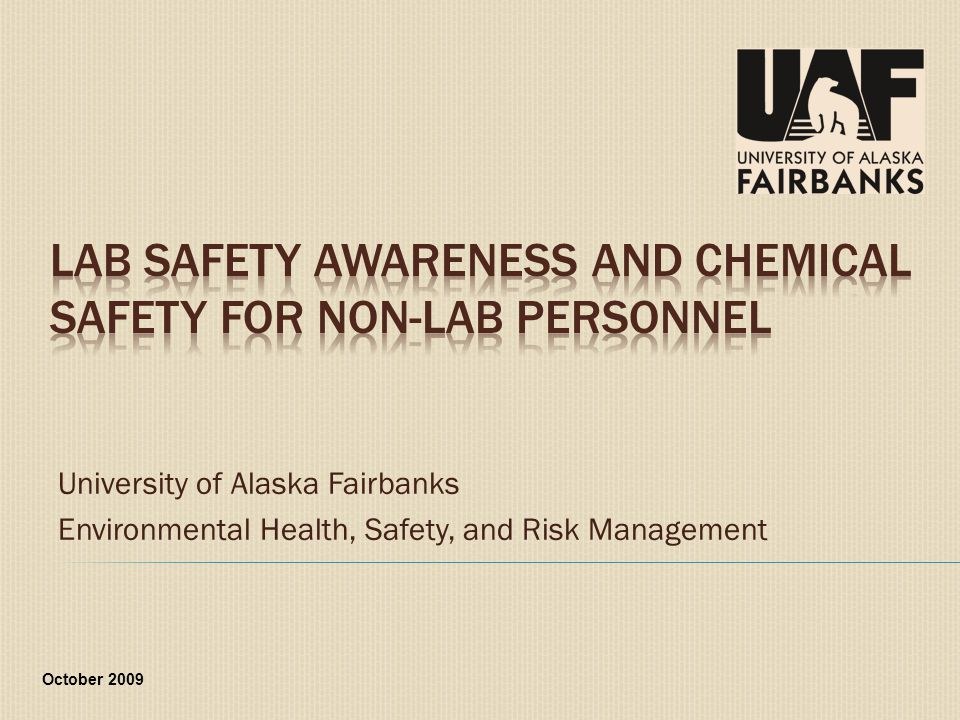  Be aware of potential lab hazards and how to protect yourself against them.