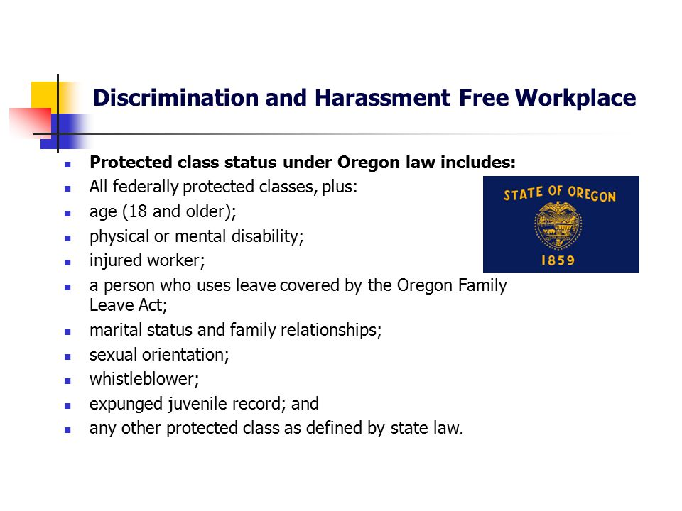 Discrimination and Harassment Free Workplace Discrimination is A supervisor or person in authority making employment decisions related to hiring, firing, transferring, promoting, demoting, benefits, compensation, and other terms and conditions of employment, because of an employee's protected class status.