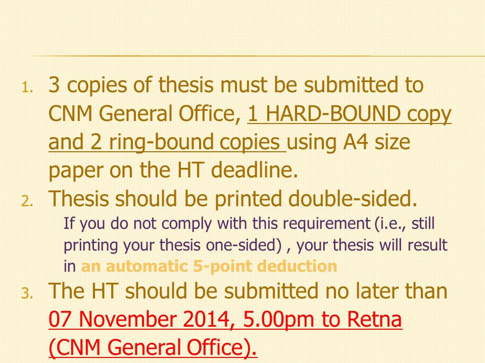  Thesis is assessed by two academic staff.  ISM is assessed by your supervisor