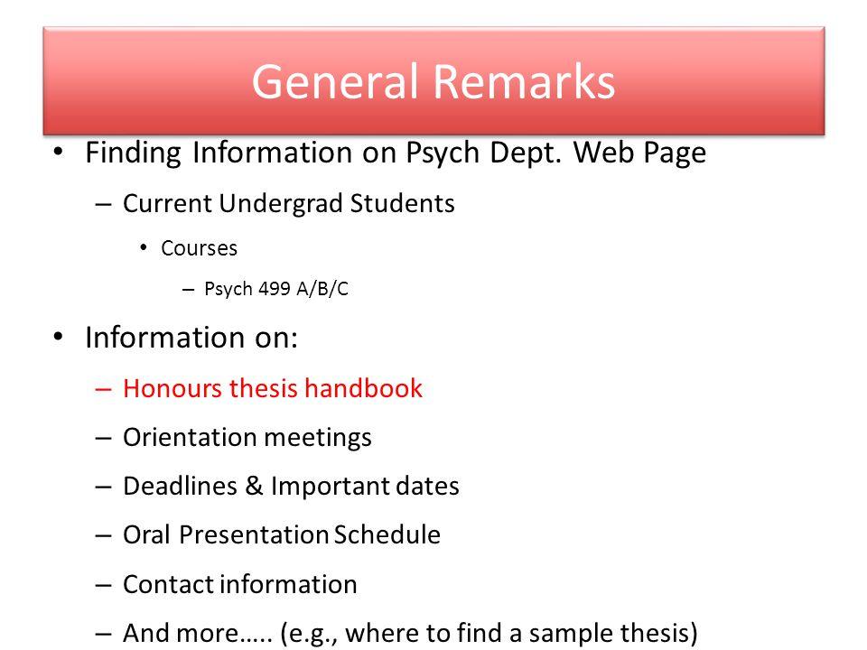 General Remarks Finding Information on Psych Dept.