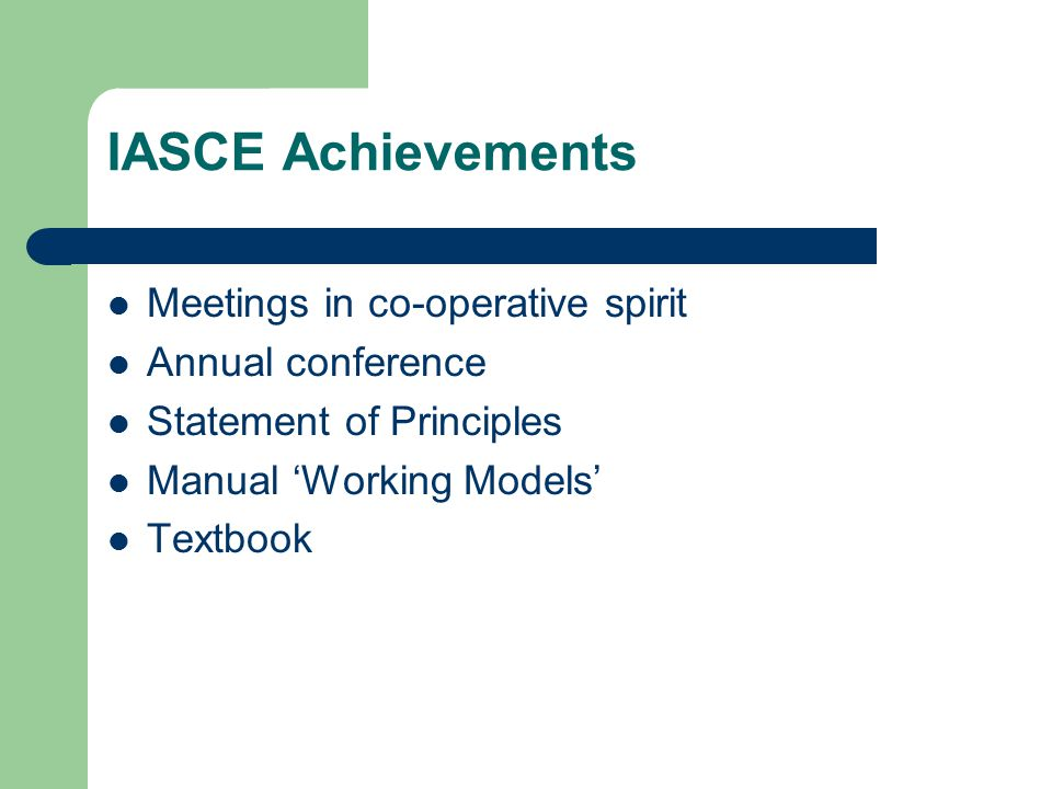 The requested task: To draw up a revised list of principles for placement, for use among the IASCE group of colleges