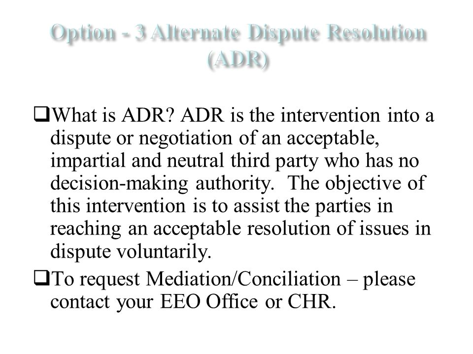  What is ADR.