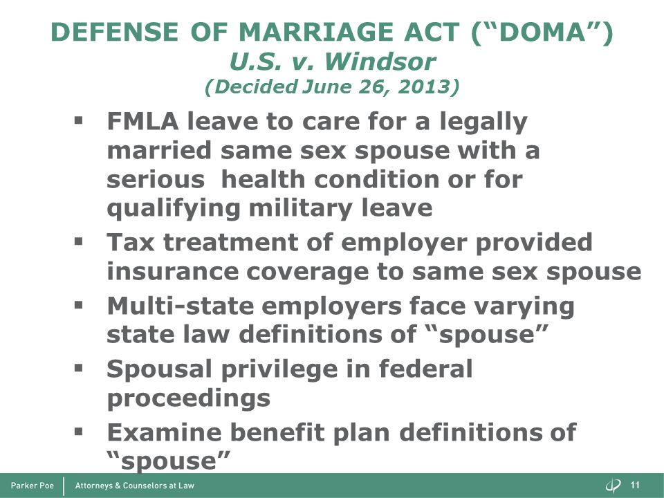 DEFENSE OF MARRIAGE ACT ( DOMA ) U.S. v.