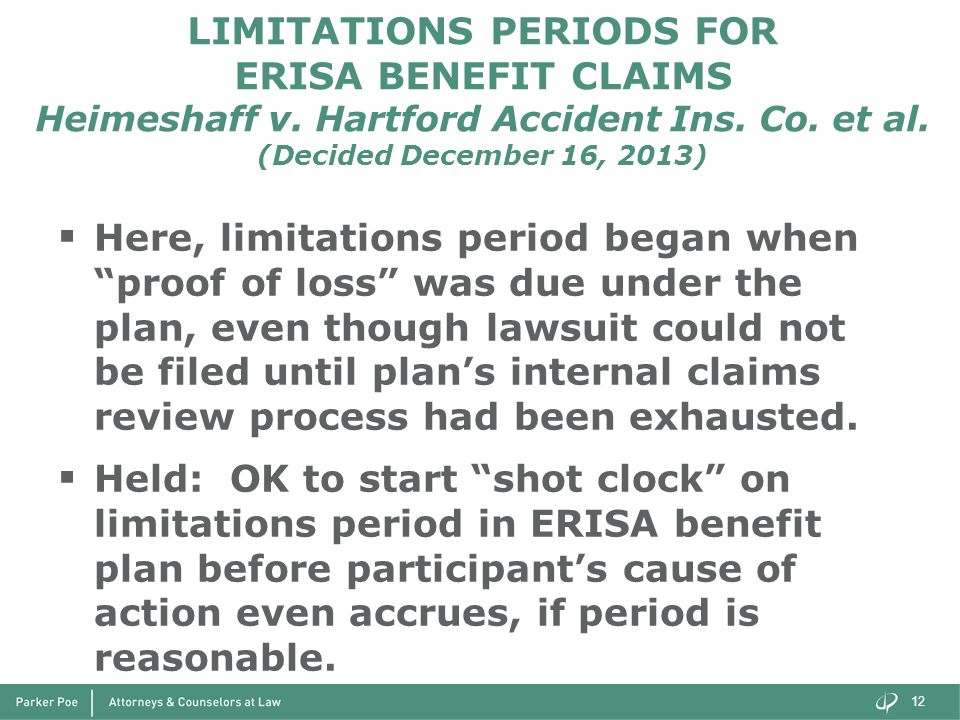 LIMITATIONS PERIODS FOR ERISA BENEFIT CLAIMS Heimeshaff v.