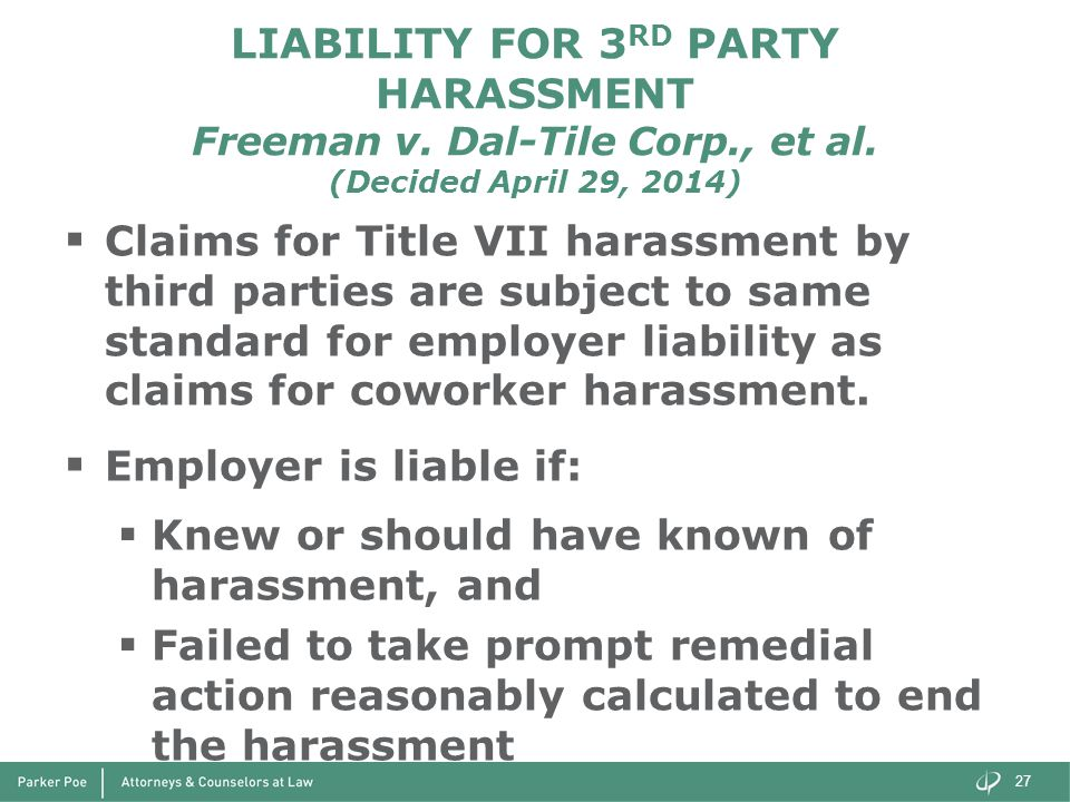LIABILITY FOR 3 RD PARTY HARASSMENT Freeman v. Dal-Tile Corp., et al.