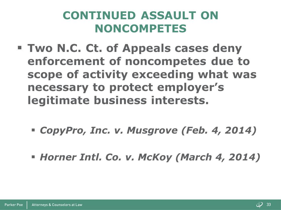 CONTINUED ASSAULT ON NONCOMPETES  Two N.C. Ct.
