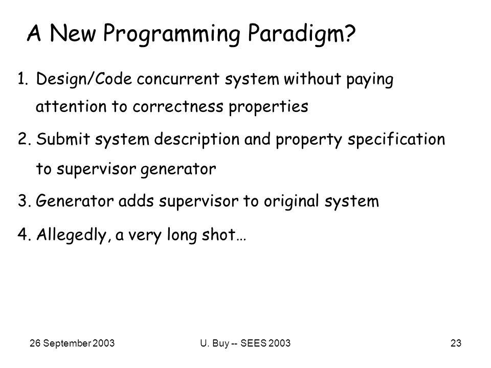 26 September 2003U. Buy -- SEES 200323 A New Programming Paradigm.