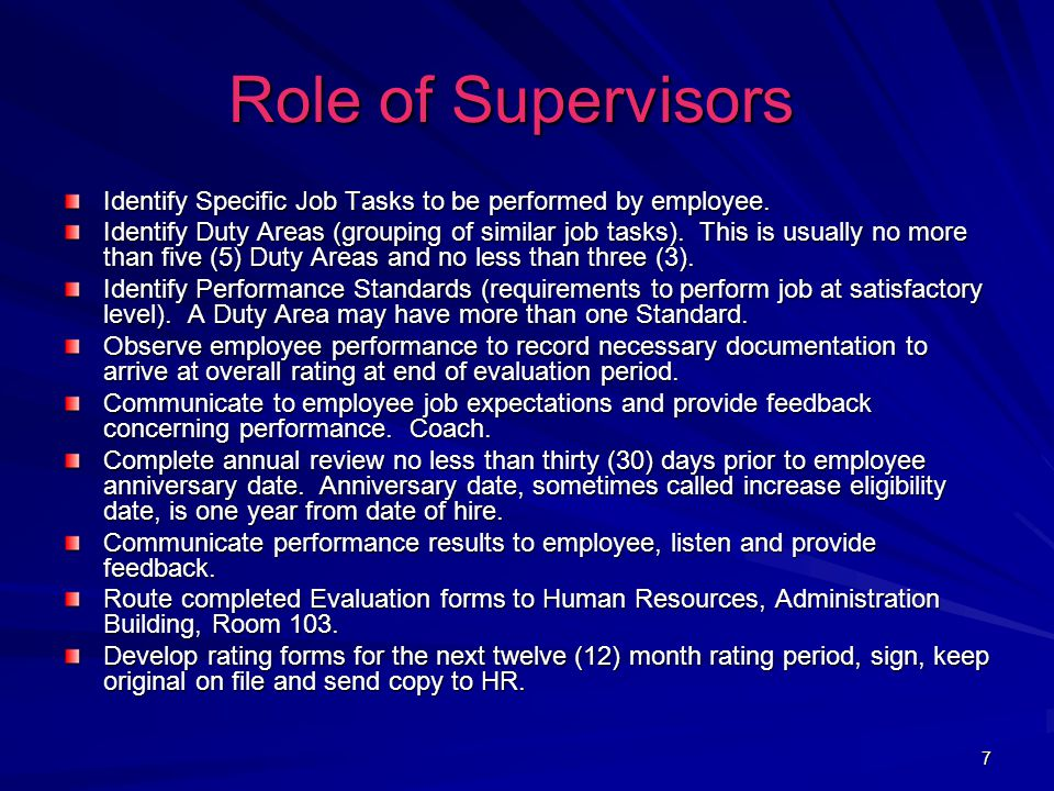 7 Role of Supervisors Role of Supervisors Identify Specific Job Tasks to be performed by employee.