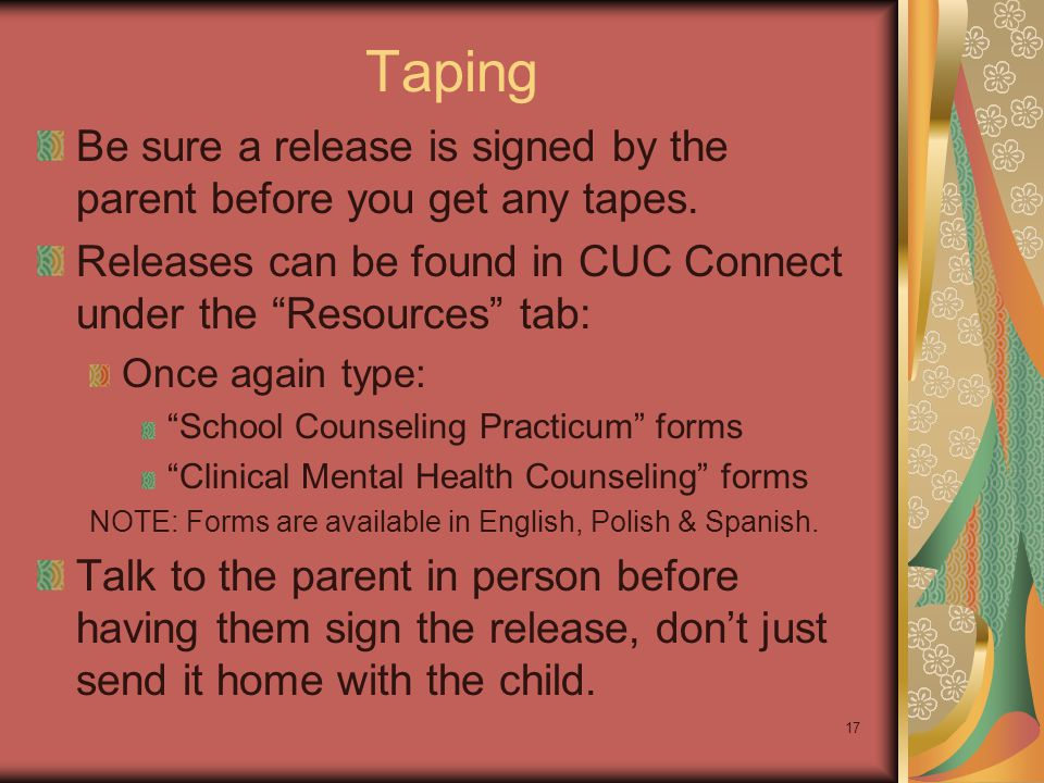 """Taping Be sure a release is signed by the parent before you get any tapes. Releases can be found in CUC Connect under the """"Resources"""" tab: Once again"""