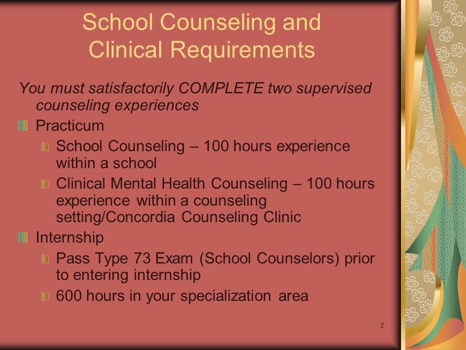 23 Now, on to Internship Register in the appropriate course: CED 6935 Internship in Clinical Mental Health Counseling OR CED 6925 Internship in School Counseling If applicable, apply to the DCT for Internship.
