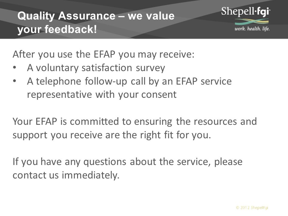 Quality Assurance – we value your feedback.