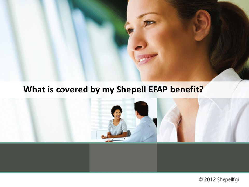 What is covered by my Shepell EFAP benefit