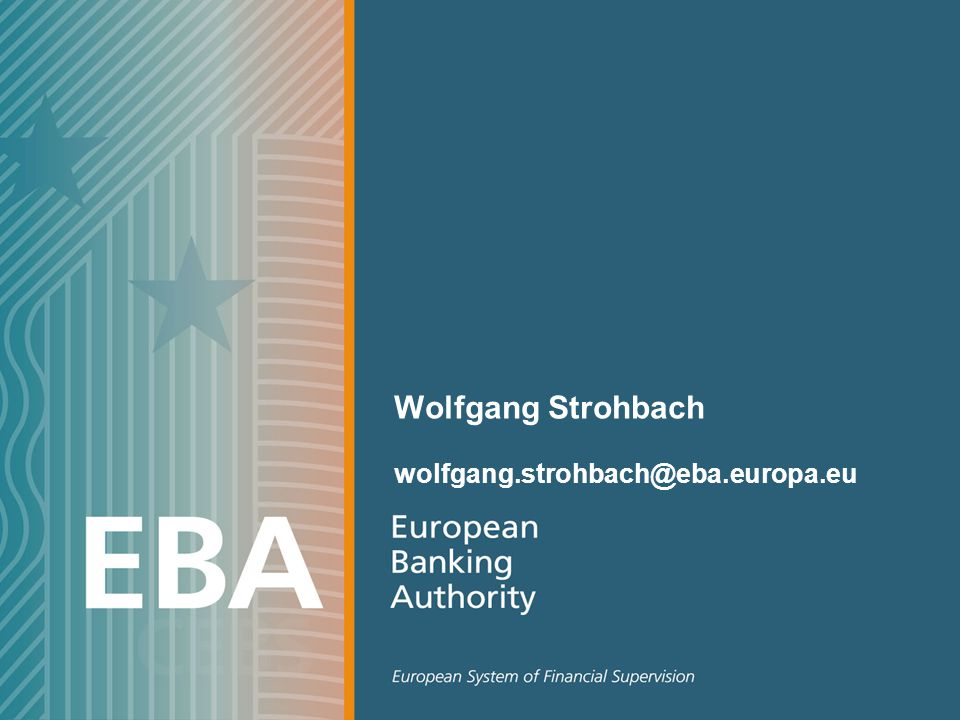 Wolfgang Strohbach wolfgang.strohbach@eba.europa.eu