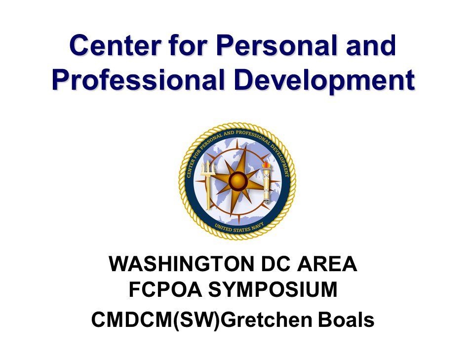 Center for Personal and Professional Development WASHINGTON DC AREA FCPOA SYMPOSIUM CMDCM(SW)Gretchen Boals