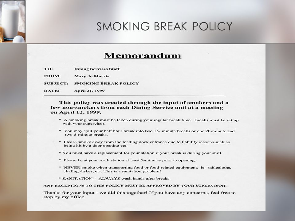 SMOKING BREAK POLICY