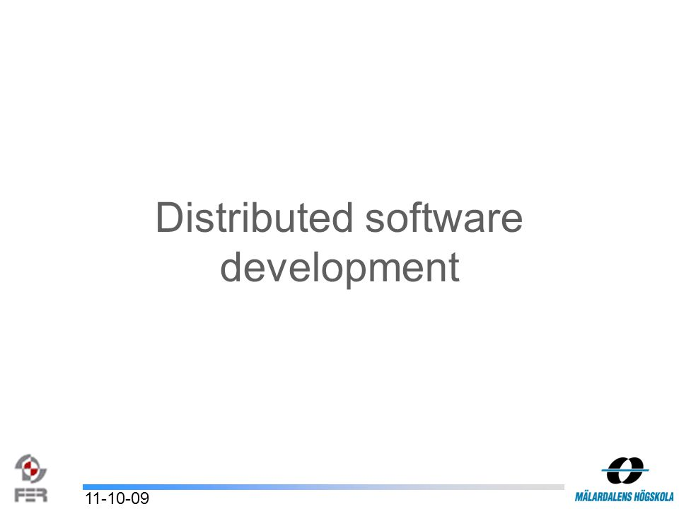 Distributed software development 11-10-09