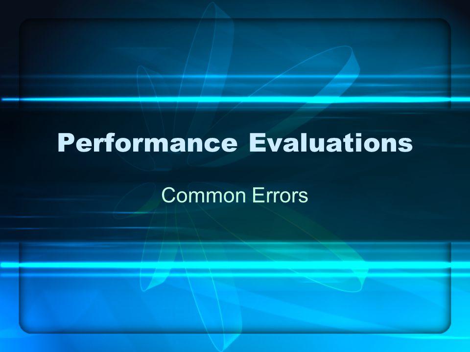 Performance Evaluations Common Errors