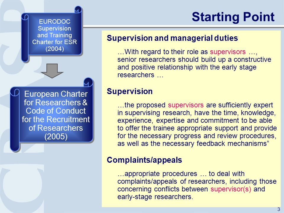 3 Supervision and managerial duties …With regard to their role as supervisors …, senior researchers should build up a constructive and positive relati