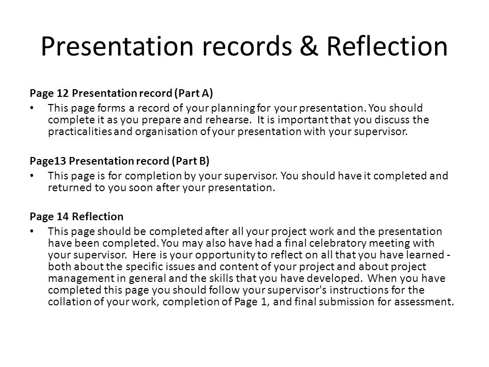 Presentation records & Reflection Page 12 Presentation record (Part A) This page forms a record of your planning for your presentation.