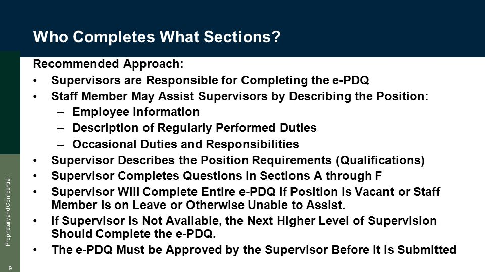 Proprietary and Confidential: 9 Who Completes What Sections.