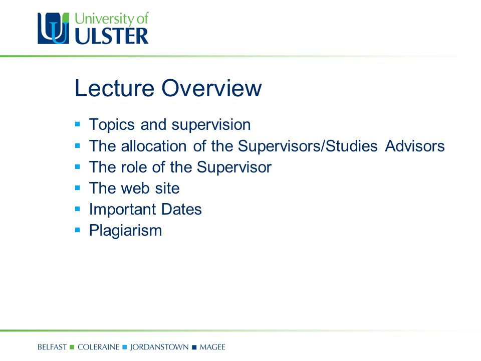 Topics and Supervision  The web site contains a list of suggested topics by each supervisor.