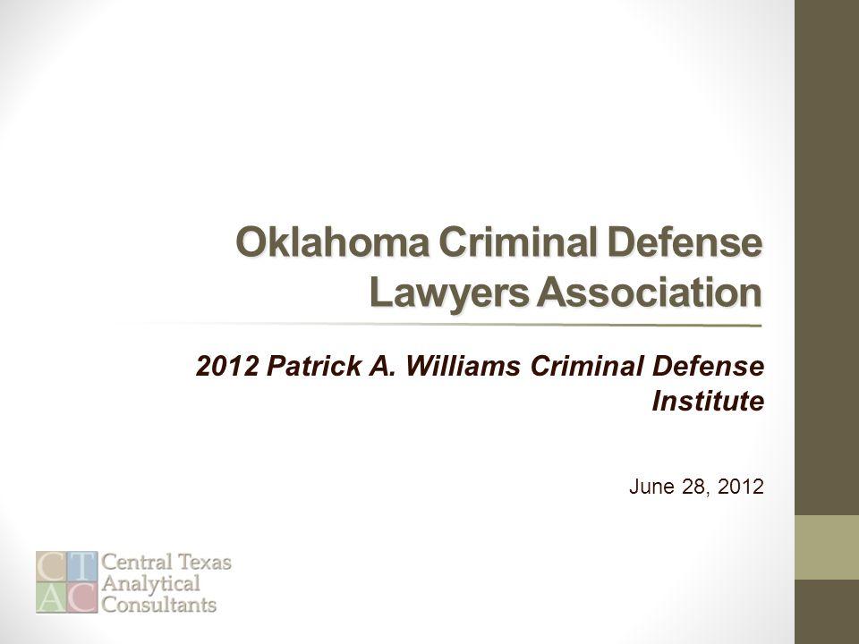 Oklahoma Criminal Defense Lawyers Association 2012 Patrick A.