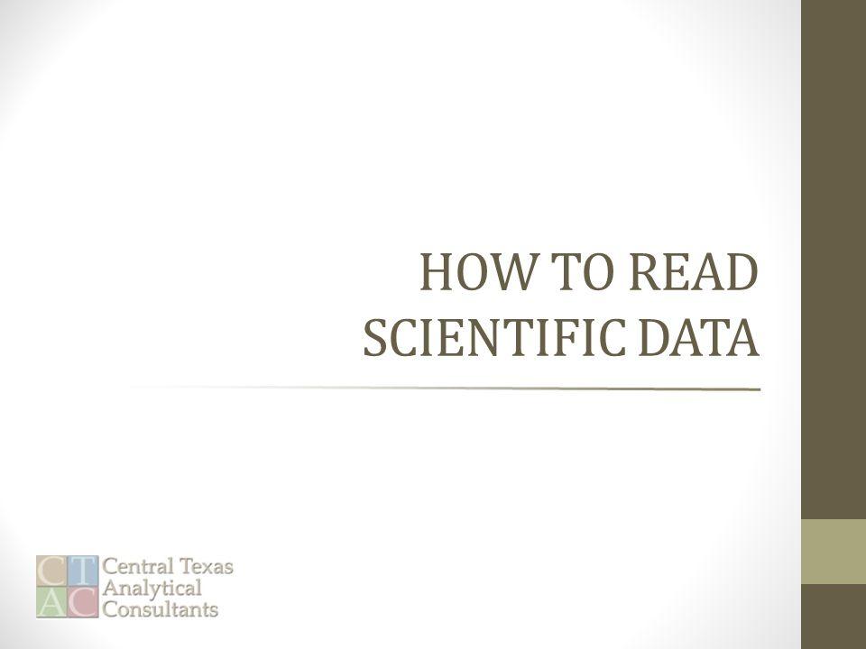 HOW TO READ SCIENTIFIC DATA