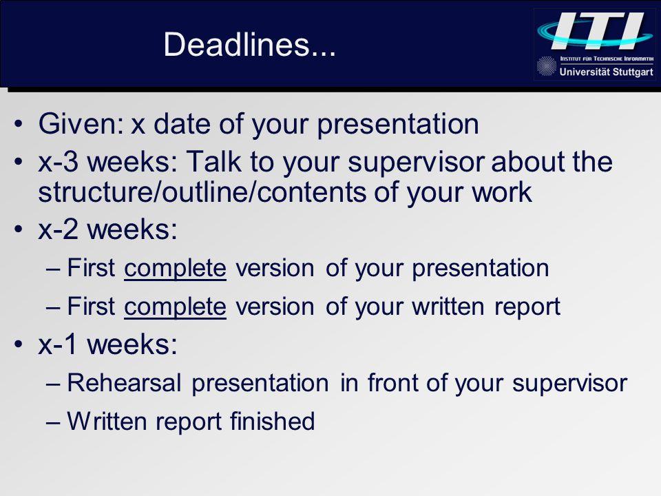 Deadlines...