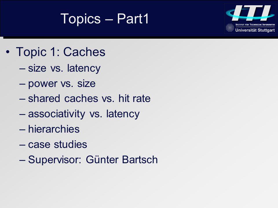 Topics – Part1 Topic 2: Pipelines –width vs.