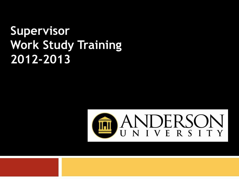 Supervisor Work Study Training 2012-2013