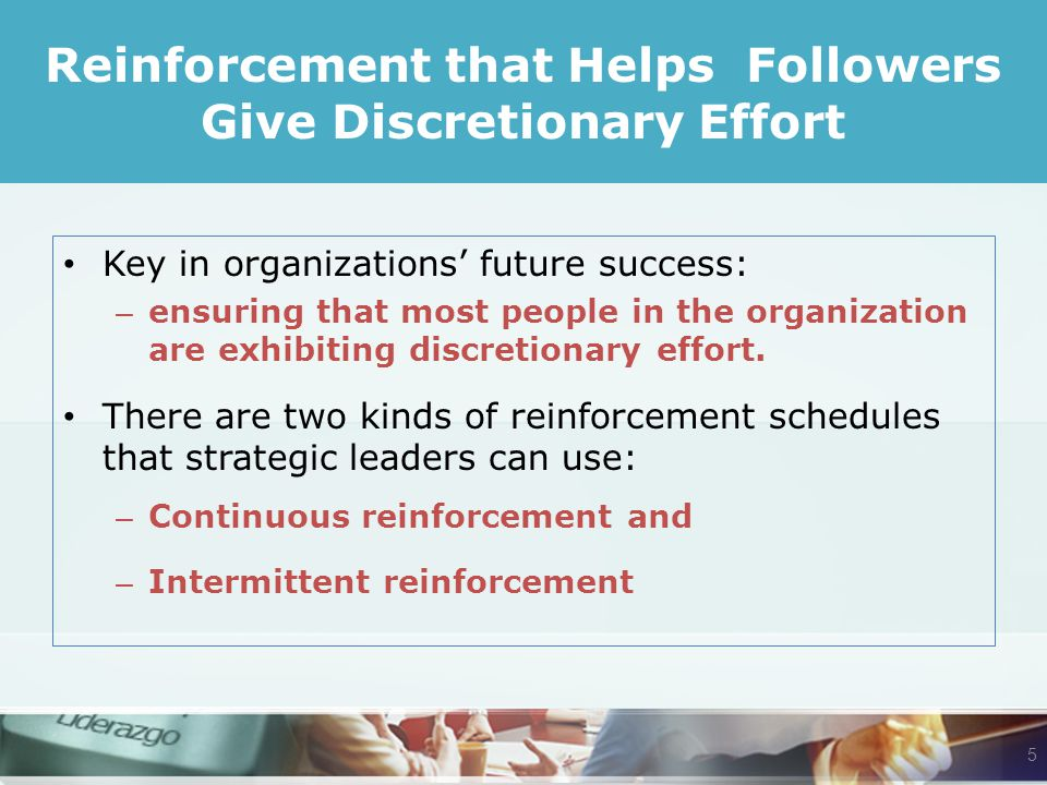 Key in organizations' future success: – ensuring that most people in the organization are exhibiting discretionary effort.