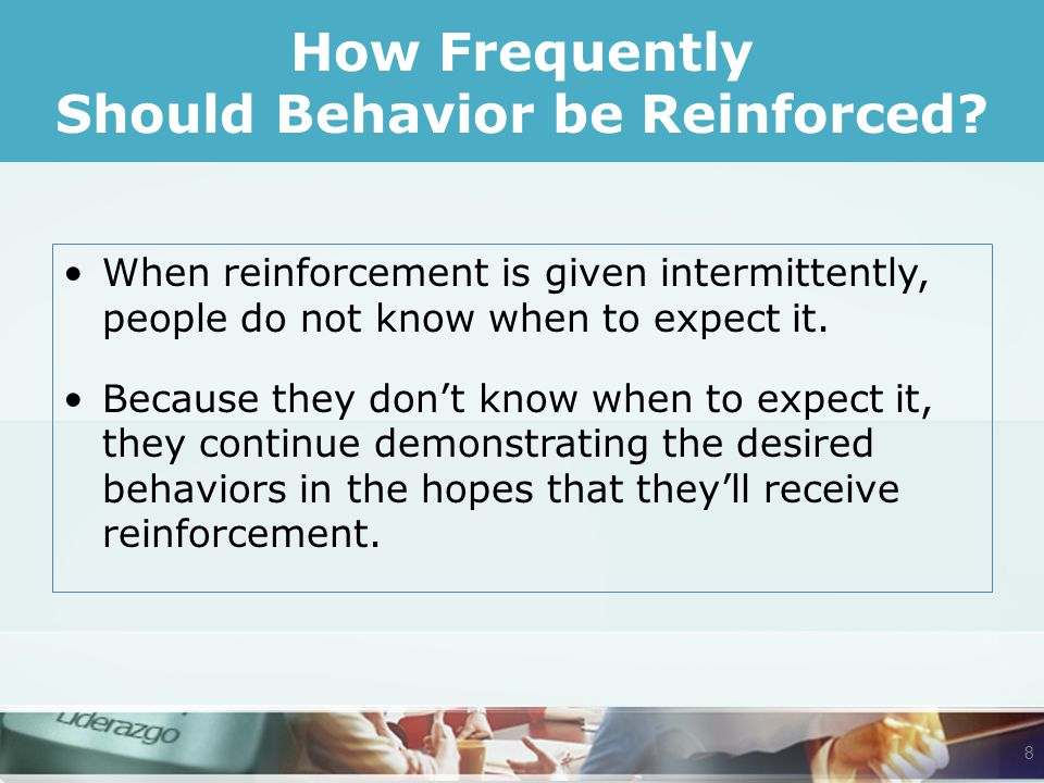 How Frequently Should Behavior be Reinforced.