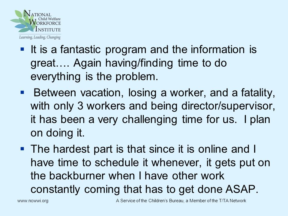  It is a fantastic program and the information is great….